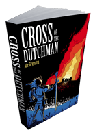 Cross of the Dutchman novel